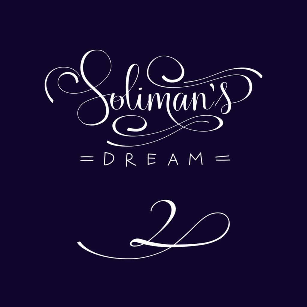 Soliman's Dream 2